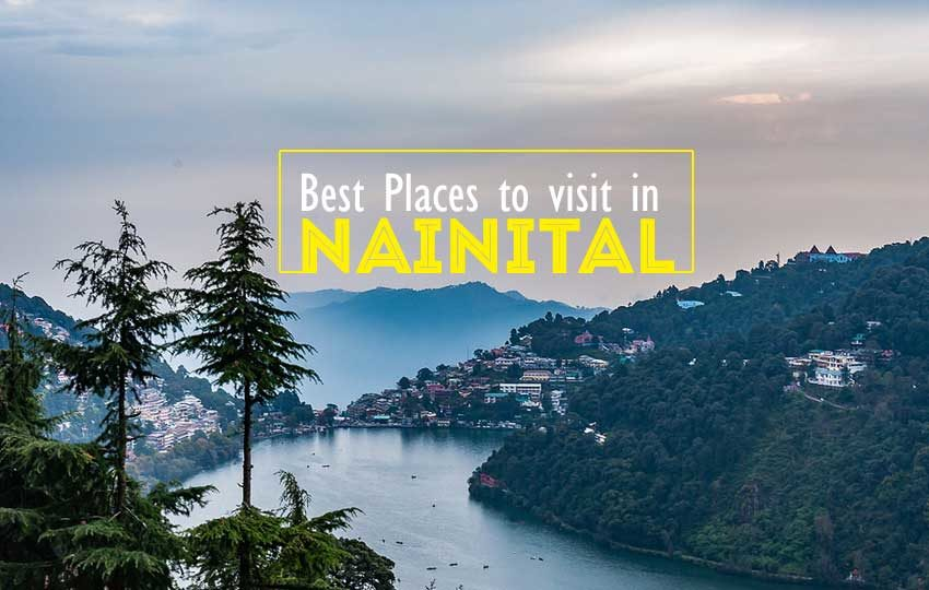 best places that you can visit in Nainital