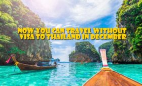 Travel Without Visa to Thailand in December