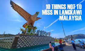 10 Things Not To Miss In Langkawi, Malaysia