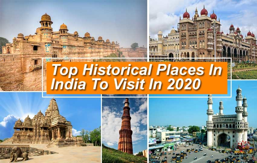 Top Historical Places In India To Visit In 2020